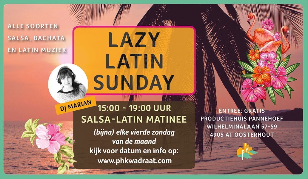 Lazy Latin Sunday in Pannehoef